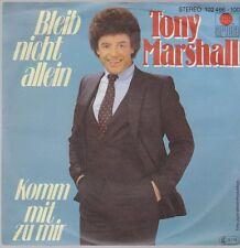 """7"""" Tony Marshall Bleib nicht allein / Komm mit zu mir 80`s Ariola"""