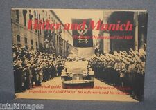 HITLER AND MUNICH by Brain Deming & Ted Iliff. 1988 HC book