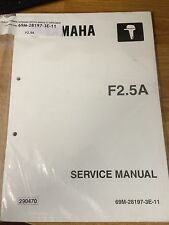 Genuine F2.5 Yamaha Outboard Service Manual 2.5HP 4-Stroke 69M-28197-3E-11