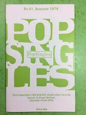 No.31 - POP SINGLES - Summer 1974 - Quarterly Cumulative Catalogue British 45's