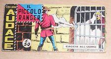 ED.AUDACE SERIE A STRISCIA  IL PICCOLO RANGER  6° SERIE  N° 93 1967 ORIGINALE !!