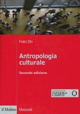 Antropologia culturale (fabio Dei) | il Mulino