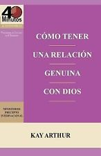 Como Tener Una Relacion Genuina Con Dios / Having a Real Relationship with God (