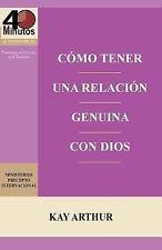 Como Tener una Relacion Genuina con Dios / Having a Real Relationship with...
