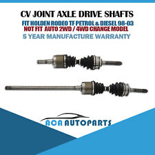 Pair CV Joint Axle Shafts for Holden Rodeo TF Petrol & Diesel 98-03 6VD1 4JB1T