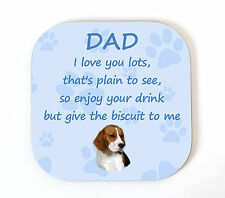 Beagle 'I Love You Dad' Coaster Fun Poem Novelty Gift FROM THE DOG