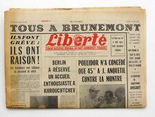 Liberté n°256 - 1963 - Quotidien du parti Communiste - Tous à Brunemont -