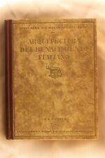 Libro Arquitectura del Renacimiento Italiano. J.F. Ráfols. 1926 Italian Renaissa