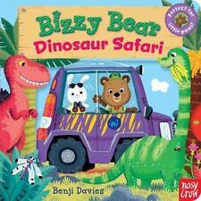 Bizzy Bear: Bizzy Bear: Dinosaur Safari by Nosy Crow Staff (2015, Board Book)