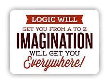 Logic Will Get You Motivational  METAL SIGN PLAQUE Vintage Retro Advert Poster