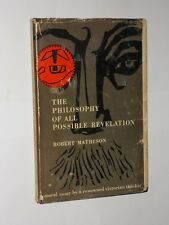 Robert Matheson The Philosophy Of All Possible Revelation HB/DJ 1st 1957.
