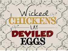 Wicked Chickens Lay Deviled Eggs Metal Sign, Rustic Country Cottage, Cafe Decor
