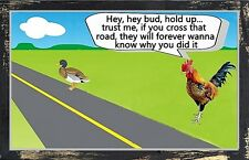 (Chicken Warns Duck) sign, rooster, cross the road, rustic, wall decor, wood