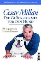 Die Glücksformel für den Hund von Cesar Millan (2015, Taschenbuch)
