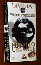 Valerio Evangelisti METALLO URLANTE Urania 1378