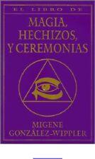 El Libro Completo De Magia, Hechizos Y Ceremonias - PDF Migene Gonzalez-Whippler