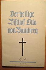 Der heilige Bischof Otto von Bamberg, Georg Albert 1939