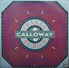 "Calloway I Wanna Be Rich 12"" Single"