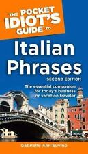 Italian Phrases - The Pocket Idiot's Guide by Gabrielle Ann Euvino and...