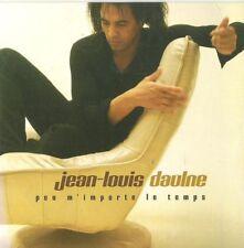 JEAN LOUIS DAULNE - PEU M'IMPORTE LE TEMPS - CD SINGLE PROMO CARDSLEEVE 1T 2001