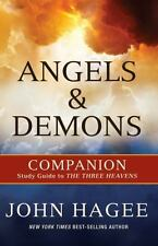 Angels and Demons: A Companion to the Three Heavens, John Hagee, Good Book
