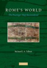 Rome's World: The Peutinger Map Reconsidered: By Richard J. A. Talbert