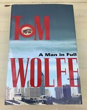 A MAN IN FULL - NEW 1998 First Edition Hardback Book, Tom Wolfe - MUST SEE!