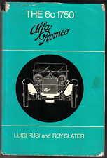 Alfa Romeo The 6c 1750 Fusi & Slater history racing,drivers technical ex library