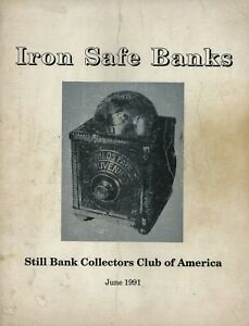 Antique Iron Safe Banks 333 ea. - Types Makers Models Dates / Rare Book
