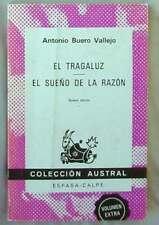 EL TRAGALUZ / EL SUEÑO DE LA RAZÓN - ANTONIO BUERO VALLEJO 1984 - VER INDICE