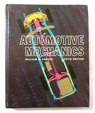 Automotive Mechanics   Fifth Edition   William Crouse   VTG Hardcover Textbook