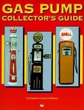 """""""NEW"""" Gas Pump Collector's Guide by Wayne Henderson and Scott Benjamin 1996"""