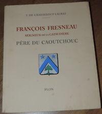 François Fresneau, Seigneur de la Gataudière, père du caoutchouc - E.O. N° 1942