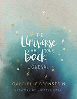 The Universe Has Your Back Journal (Journals) by Bernstein, Gabrielle, NEW Book,
