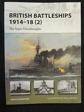 Osprey New Vanguard 204: British Battleships 1914–18 (2) Super Dreadnoughts