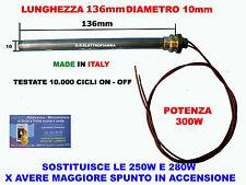 CANDELETTA RESISTENZA ACCENSIONE X STUFA PELLET 10X136 +RACC.3/8  - 300W RAVELLI