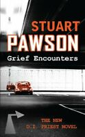 STUART PAWSON ____ GRIEF ENCOUNTERS ____ BRAND NEW ___ FREEPOST UK