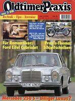 Oldtimer Praxis 1994 6/94 Ford Eifel Münch Primus Volvo Duett Mercedes 250 S NSU