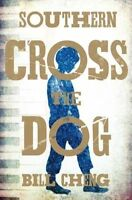 Very Good, Southern Cross the Dog, Cheng, Bill, Book