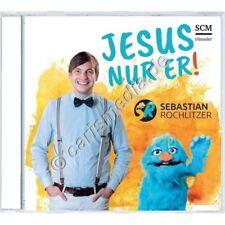 CD: JESUS NUR ER! - Sebastian Rochlitzer - Eine Reise durch das Evangelium °CM°
