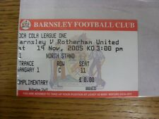 19/11/2005 Ticket: Barnsley v Rotherham United [Complimentary] . Any faults with