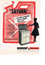 PUBLICITE ADVERTISING    1961   SATURN  NEUHAUS   poele à mazout chauffage