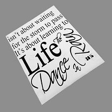 Inspirational Quote Live Isn't About Waiting for The Storm to Pass Wall Stickers