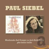 Siebel,Paul - Woodsmoke and Oranges/Jack-Knife Gypsy CD NEU OVP VÖ 29.05.2020