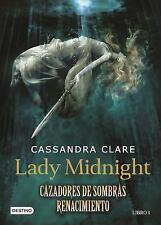 Lady Midnight. Cazadores de Sombras Renacimiento. Libro 1 (Paperback or Softback