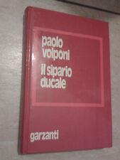 Paolo Volponi - IL SIPARIO DUCALE - 1975 - 1° Ed. Garzanti