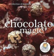 Chocolate Magic: A Collection of Devilishly Decadent Recipes by Kate Shirazi