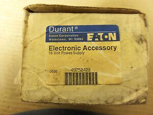 NEW EATON DURANT ELECTRONIC ACCESSORY 15V POWER SUPPLY 49750400 120V INPUT 300MA