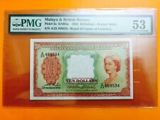 XT $10 A/22 459534 QE2 1953 MALAYA & BRITISH BORNEO PMG 53 A. UNC *RARE * QUEEN