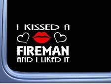 "Fireman Kissed L954 8"" firefighter window decal sticker"